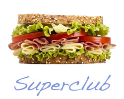 club sandwich - Superclub